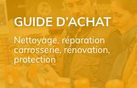 Guide d'achat nettoyage, réparation carrosserie, rénovation, protection
