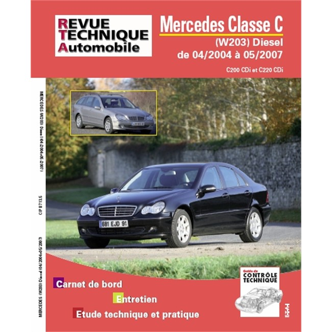 revue technique etai mercedes classe c diesel de 2004 2007. Black Bedroom Furniture Sets. Home Design Ideas
